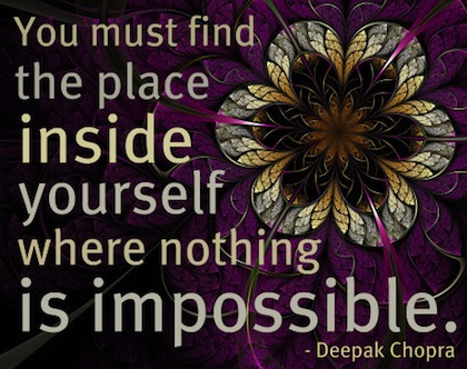 nothing-is-impossible-deepak-chopra-picture-quote.jpg